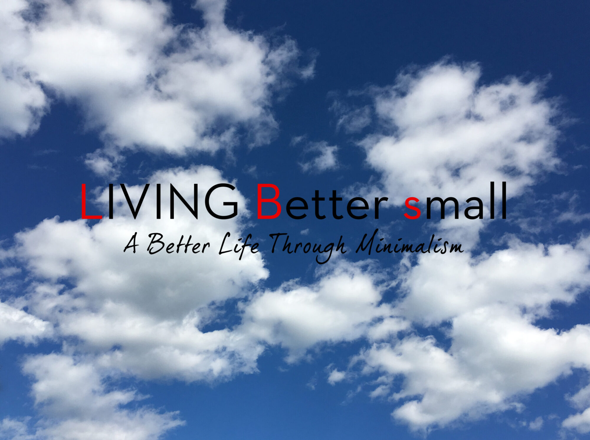 Living Better Small